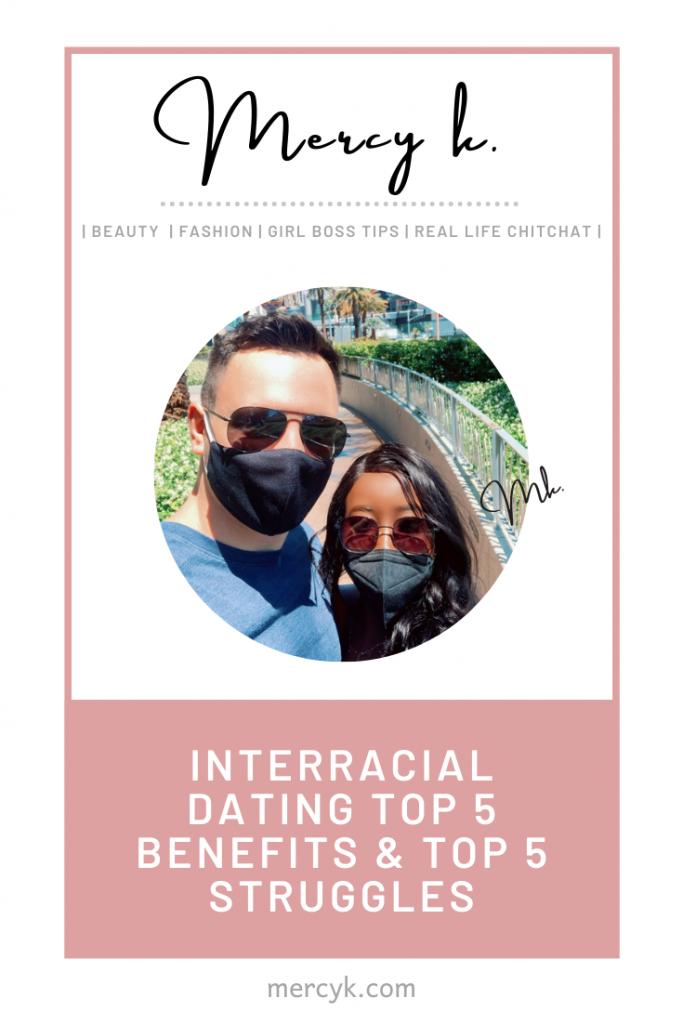 Mercy K. Pinterest : Interracial Dating Top 5 Benefits & Top 5 Struggles